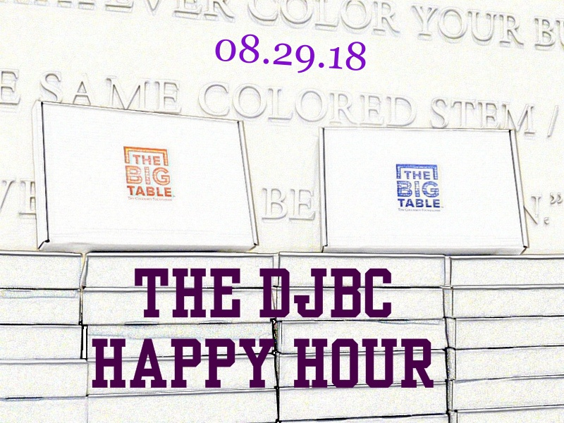 The DJBC Happy Hour Big Table To Take Place On August WCRS LP - The table happy hour